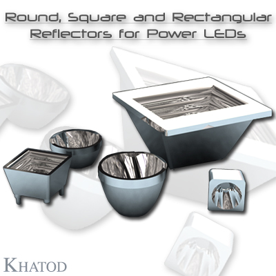 General LED Lighting: Round, Square and Rectangular OPTICAL REFLECTORS for Power LEDs